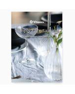Vitamix Simply Entertaining Recipe Book