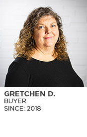Gretchen D., Buyer, Since 2018