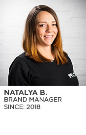 Natalya B., Brand Manager, Since 2018