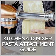 KitchenAid Pasta Attachment Guide