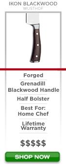 Wusthof Ikon Blackwood Series forged grenadill blackwood handle half bolster best for home chef lifetime warranty $$$$$ Shop Now