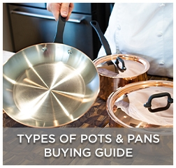 Types of Pots & Pans Buying Guide